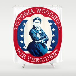 Victoria Woodhull Shower Curtain