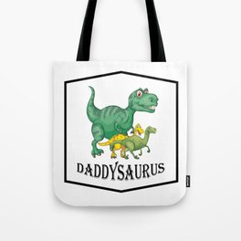Dad Dinosaur Daddyasaur T-Rex Fathers Day Gift Tote Bag