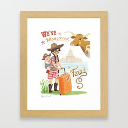 We Moved To Texas Framed Art Print