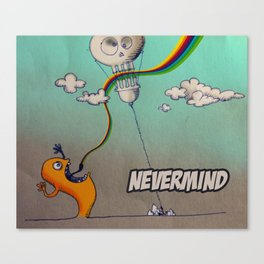 Nevermind Canvas Print