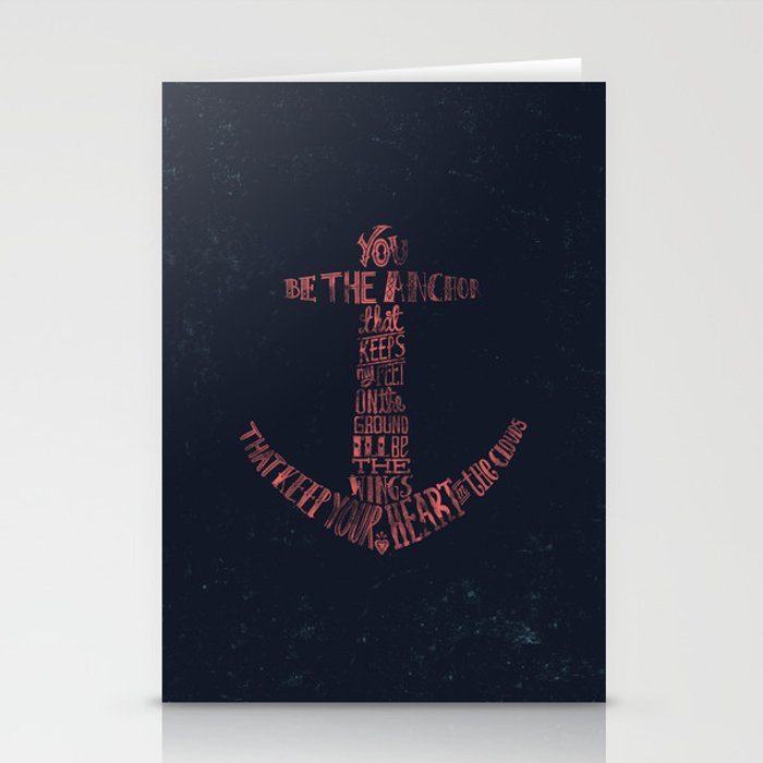 You be the anchor that keeps my feet on the ground... Stationery Cards