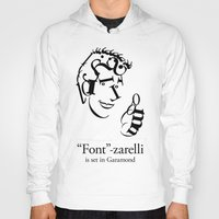 font Hoodies featuring 'Font'-zarelli by Christian Bailey
