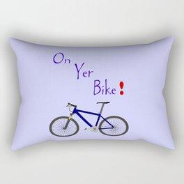 On Yer Bike Rectangular Pillow