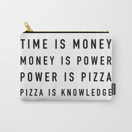 Pizza is Knowledge - Parks and Rec Carry-All Pouch