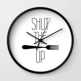 STFU Shut The Fork Up Wall Clock