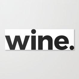 wine. Canvas Print