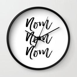Kitchen Art Print, Nom Nom Nom, Black and White, Printable Art, Motivational, Instant Download Wall Clock