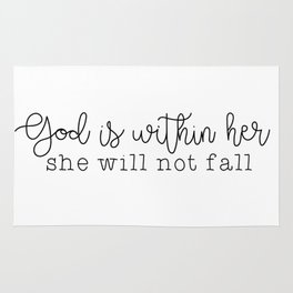 God Is Within Her Rug
