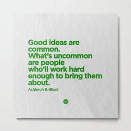 Good Ideas Metal Print