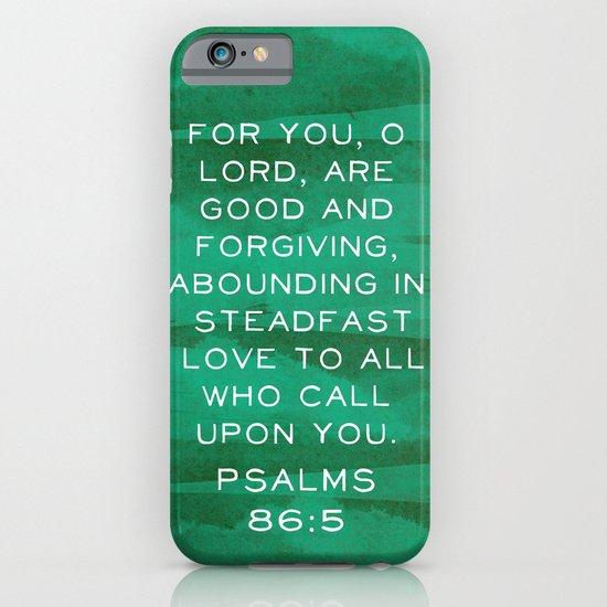 Psalms 86:5 iPhone & iPod Case