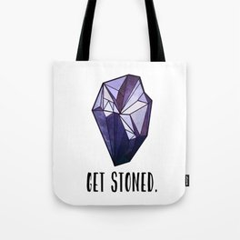 Get Stoned - Amethyst Tote Bag