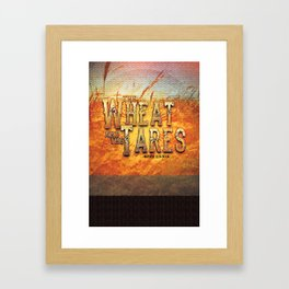 The Wheat and the Tares Framed Art Print