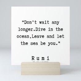 118  | Rumi Quotes | 190221 Mini Art Print
