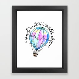 Wander Often Wonder Always Framed Art Print