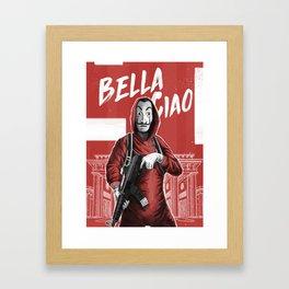 La Casa de Papel Bella Ciao Framed Art Print
