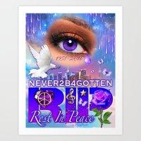 Rest In Peace Never2B4Gotten Art Print