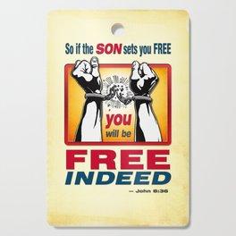 FREE INDEED! Cutting Board