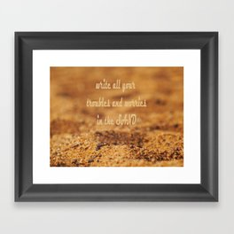 Write Your Troubles on the Sand Framed Art Print