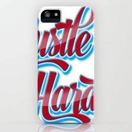 hustle hard typography iPhone Case