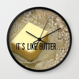 it's like butter - series 1 of 4 Wall Clock