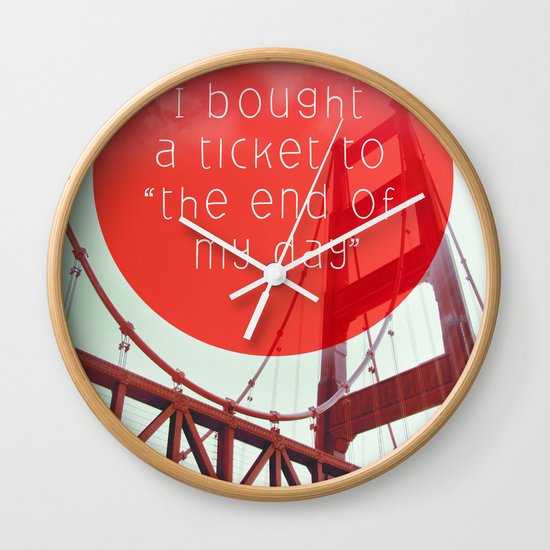 the end of my day Wall Clock