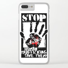 STOP HUMAN TRAFFICKING Clear iPhone Case