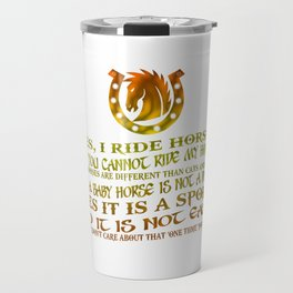 The Best Horse Ever! Travel Mug