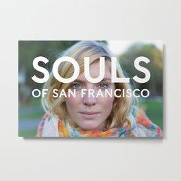 Souls of San Francisco Metal Print