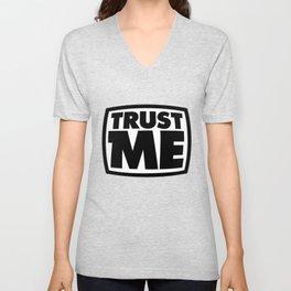 Trust me Unisex V-Neck