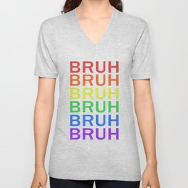 """BRUH"" Rainbow Text Unisex V-Neck"