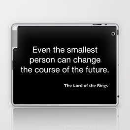 The Lord of the Ring... quote Laptop & iPad Skin