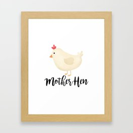 Mother Hen Framed Art Print