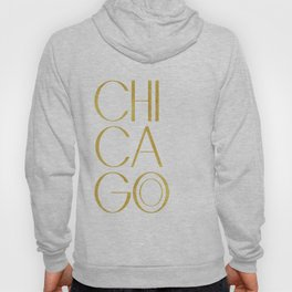 Chicago Print,City Print,Home Decor,Wall artwork,Chicago Poster,Typography Print,Gold Typography,Art Hoody