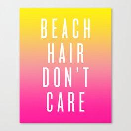 Beach Hair Don't Care Canvas Print
