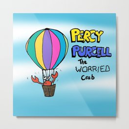 Percy Purcell the Worried Crab Metal Print