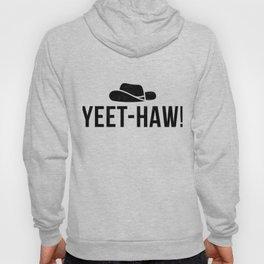 Yeet Dank Meme Gift Internet Cowboy Funny Country Apparel Hoody