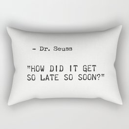 Dr. Seuss quote 3 Rectangular Pillow