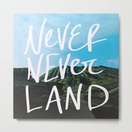 Never Never Land Metal Print