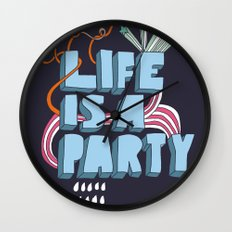 Life is a party Wall Clock