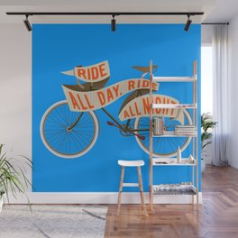 Fixie bike - Ride all day, ride all night Wall Mural