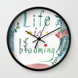 Life Is Blooming Wall Clock