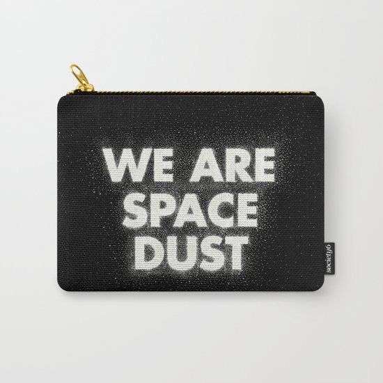 We are space dust Carry-All Pouch