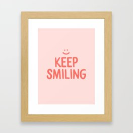 Keep Smiling - Pink Happiness Quote Framed Art Print