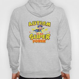 Autism Is My Superpower Awareness Day Support Gift Hoody