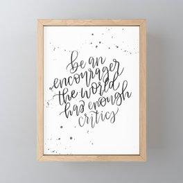 Be an Encourager Framed Mini Art Print