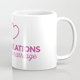 Congratulations on your first marraige Coffee Mug