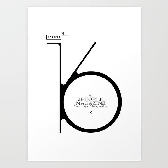 Jpeople Magazine 16 / Truth, Style & Imagination Art Print