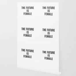 The Future is Female Wallpaper