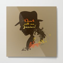 Don't call me Junior! – Indiana Jones Silhouette Quote Metal Print