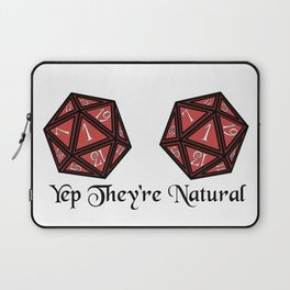 Yep They're Natural 1 Laptop Sleeve